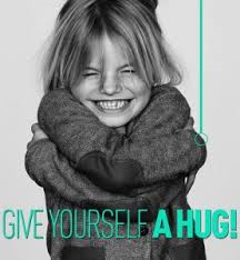 give your self a hug